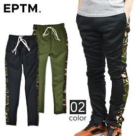 【割引クーポン配布中】 EPTM / エピトミ TECHNO TRACK PANTS CAMO トラックパンツ ジャージ ラインパンツ 裾ジップ メンズ スリム