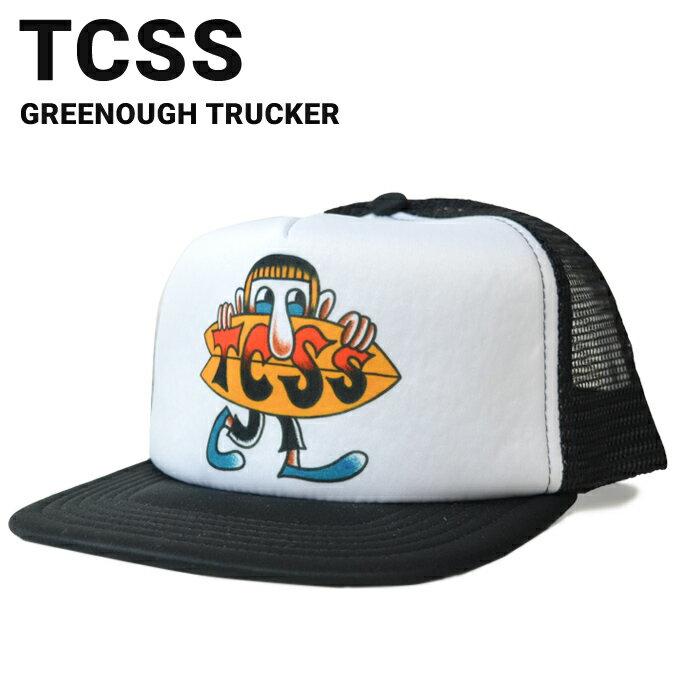 【クーポン利用で最大1,000円OFF】 TCSS ティーシーエスエス GREENOUGH TRUCKER CAP メッシュキャップ SNAPBACK CAP 帽子 スナップバックキャップ メンズ レディース サーフブランド 【RCP】
