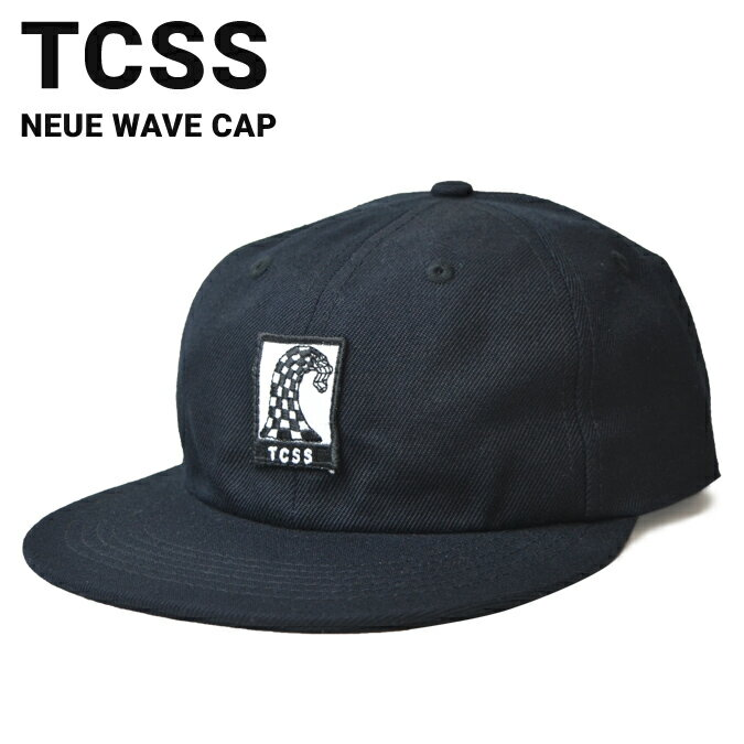【クーポン利用で最大1,000円OFF】 TCSS ティーシーエスエス NEUE WAVE CAP キャップ SNAPBACK CAP 帽子 スナップバックキャップ メンズ レディース 6-PANEL 6パネルキャップ サーフブランド 【RCP】