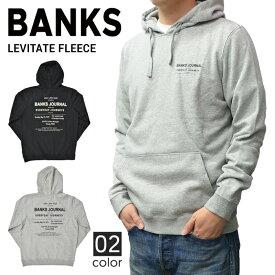 【割引クーポン配布中】 BANKS JOURNAL バンクス ジャーナル LEVITATE FLEECE HOODIE プルオーバー パーカー フリース スウェット メンズ WFL0135
