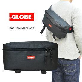 【割引クーポン配布中】 GLOBE グローブ BAR SHOULDER PACK ショルダーバッグ ボディバッグ ウエストバッグ メッセンジャーバッグ 鞄 BAG メンズ レディース ユニセックス