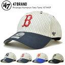 【割引クーポン配布中】 47BRAND フォーティーセブン ブランド PINSTRIPE HOMERUN TOW TONE 47 MVP CAP キャップ 帽子 ストラップバックキャップ ストライプ柄 MLB メンズ レディース ユニセックス
