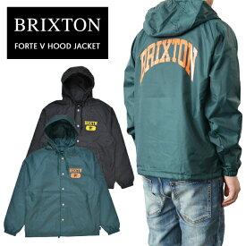 【割引クーポン配布中】 ブリクストン ジャケット BRIXTON FORTE V HOOD JACKET ナイロンジャケット コーチジャケット 長袖 メンズ S-XL ブラック グリーン 03223