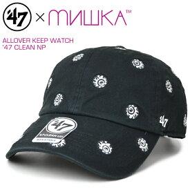 【割引クーポン配布中】 MISHKA ミシカ × 47BRAND フォーティーセブン ブランド ALLOVER KEEP WATCH 47 CLEAN UP CAP クリーンナップ キャップ 帽子 ストラップバックキャップ ブラック