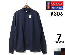 CAMBER キャンバー モックネック ロンT 長袖 Tシャツ マックスウェイト MAX WEIGHT MOCK NECK LONG SLEEVE T-SHIRTS 306 MADE IN USA (CAMBER-306)