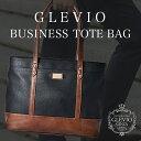 GLEVIO 2way ビジネスバッグ   ビジネス トートバッグ メンズ ビジネスバック ブリー...