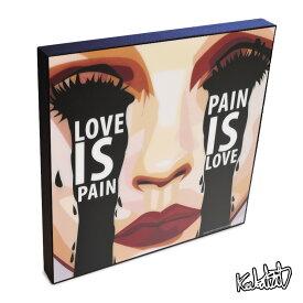 LOVE IS PAIN KEETATAT SITTHIKET キータタット・シティケット ポップアート アートパネル アートフレーム 絵 イラスト グラフィック 壁掛け おしゃれ インテリア オリジナル グラフィック