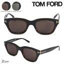 トムフォード TOM FORD サングラス アジアンフィット メンズ レディース アイウェア ASIAN FITTING SNOWDON SUNGLASSES FT0237 ウェリントン 2カラー [