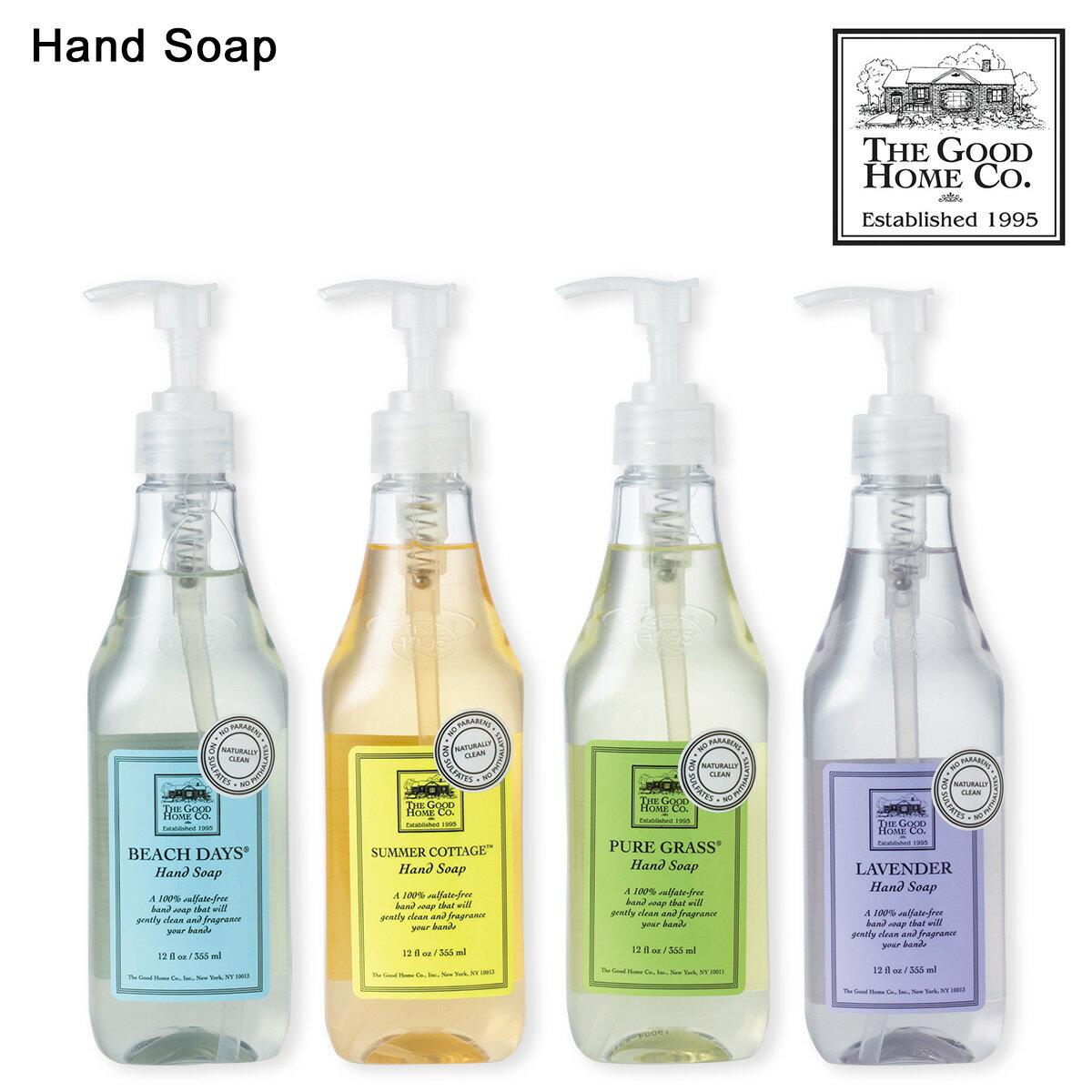 ザ グッドホーム カンパニー THE GOOD HOME CO ハンドソープ 石鹸 せっけん ギフト 355ml HAND SOAP 【海外発送不可】