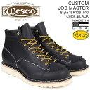 【最大2000円OFFクーポン】 ウエスコ WESCO ジョブマスター ブーツ 6インチ カスタム 6INCH CUSTOM JOB MASTER Eワイズ レザー メンズ ブラック BK1061010 ウェスコ