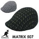 さらにお安くなりました!カンゴール KANGOL マトリックス 507Matrix 507 ハンチング ハット ウール 起毛カンガルー …