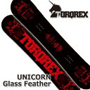 TORQREX トルクレックス UNICORN GLASS FEATHER ユニコーングラスフェザー 17-18 送料無料 10%OFF 予約