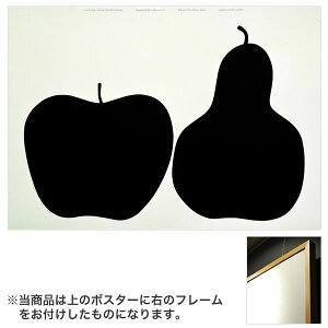 DANESE(ダネーゼ)ポスター(フレーム付) Tre,la mela e la pera