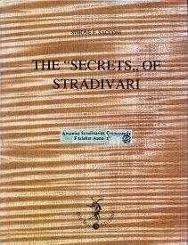 "The ""Secrets"" of Stradivari by Simone E. Sacconi"