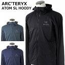 アークテリクス ジャケット 【3色】 ATOM SL HOODY アトム フーディ 17305 メンズ BLACK NEPTUNE NEUROSTORM ARCTERYX ARC'TERYX