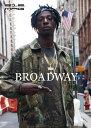 212MAG #25 BROADWAY ニューヨーク シティー ストリート ファッション ライフスタイル グラフィティー 写真集 212 MAG HIPHOP ...