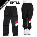 【送料無料】EPTM エピトミ FRIGHT PANTS BLACK RED ナイロン フライトパンツ メンズ 男性 レディース 女性 ブラック 黒 レッド 赤
