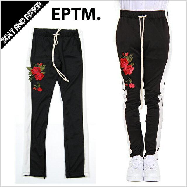 【送料無料】EPTM エピトミ PATCH TRACK PANTS ROSE BLACK RED ローズ パッチ トラックパンツ スキニー 細身 スリムパンツ ジャージ 薔薇 メンズ 男性 レディース 女性 ブラック 黒 ホワイト 白 レッド 赤