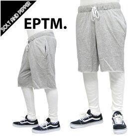 【送料無料】EPTM エピトミ TERRY THERMAL PANTS スウェットパンツ サーマル付き レイヤードショーツ グレー 灰色 ホワイト 白 ワッフルサーマル ボトムス ショーツ メンズ 男性 ストリートブランド