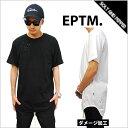 【ネコポスは送料無料】EPTM エピトミ BLAST LONG T-SHIRTS WHITE BLACK ブラスト ロング丈Tシャツ ダメージ加工 ロン…