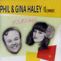 PHIL&GINAHALEYandTHECOMMENTS/Rock'N'RollLifestyle