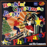 PHILHALEYANDHISCOMMENTS/ROCKIN'CHRISTMASPARTY!