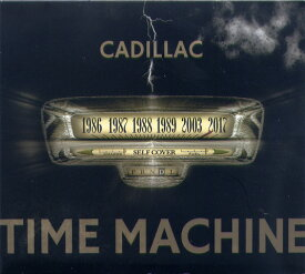 CADILLAC / TIME MACHINE