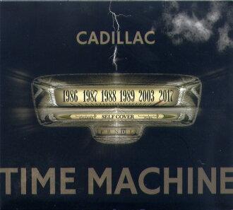 CADILLAC / TIME MACHINE