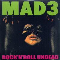 MAD3/ROCK'N'ROLLUNDEAD