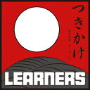 LEARNERS / つきかけ( 7inch )