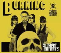STOMPIN'RIFFRAFFS/BURNING