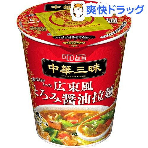 明星 中華三昧タテ型 広東風とろみ醤油拉麺(1コ入)【中華三昧】