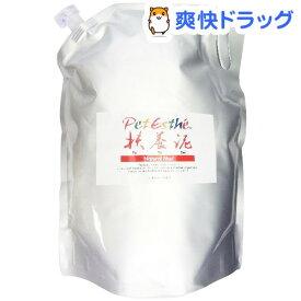 ペットエステ 扶養泥(3kg)