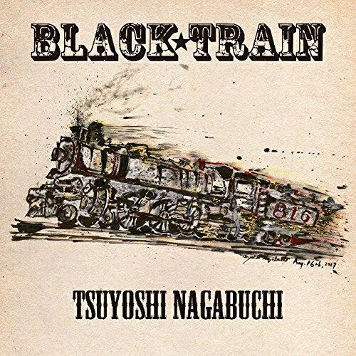 長渕剛/BLACK TRAIN(初回限定盤)(DVD付) [CD+DVD] 2017/8/16発売 POCS-9167