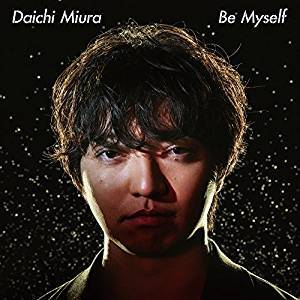 三浦大知/Be Myself [CD+DVD] 2018/8/22発売 AVCD-16894