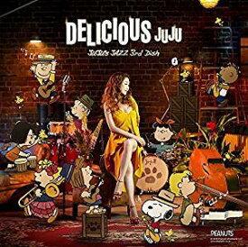 JUJU(ジュジュ)/DELICIOUS〜JUJU's JAZZ 3rd Dish〜 [CD] 2018/12/5発売 AICL-3577