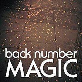 back number(バックナンバー)/MAGIC(通常盤) [CD] 2019/3/27発売 UMCK-1616
