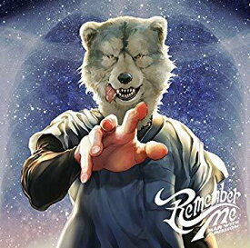 MAN WITH A MISSION(マンウィズ)/Remember Me(通常盤)(CD) 2019/6/5発売 SRCL-11155