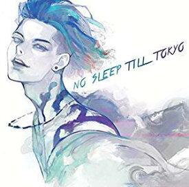 MIYAVI(ミヤビ)/NO SLEEP TILL TOKYO(通常盤)(CD) 2019/7/24発売 TYCT-60144