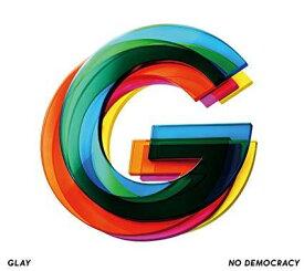 GLAY/NO DEMOCRACY (CD+DVD) 2019/10/2発売 PCCN-37
