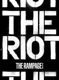 THE RAMPAGE from EXILE TRIBE(ランページ)/THE RIOT (CD+2Blu-ray/通常盤) 2019/10/30発売 RZCD-86949