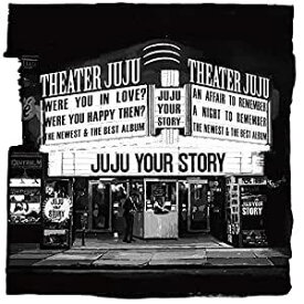 JUJU/YOUR STORY(初回限定盤) (CD+DVD) 2020/4/8発売 AICL-3860