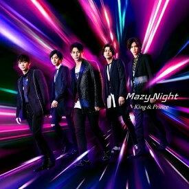 【特典配布終了】 King & Prince(キンプリ)/Mazy Night (初回限定盤A) (CD+DVD) 2020/6/10発売 UPCJ-9013
