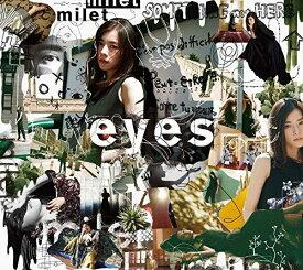 【先着購入特典(告知ポスター)付き】 milet (ミレイ)/eyes(初回生産限定盤A) (CD+Blu-ray) 2020/5/13発売 SECL-2570