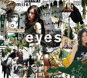 【特典配布終了】 milet (ミレイ)/eyes(初回生産限定盤A) (CD+Blu-ray) 2020/6/3発売 SECL-2570