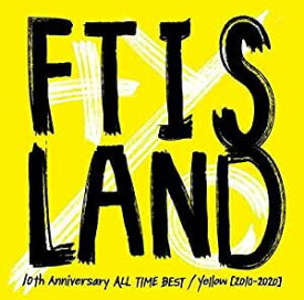 【特典配布終了】 FTISLAND/10th Anniversary ALL TIME BEST / Yellow [2010-2020] (通常盤) (2CD) 2020/5/20発売 WPCL-13198