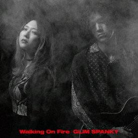 GLIM SPANKY グリムスパンキー/Walking On Fire (初回限定盤) (CD+DVD) TYCT-69177 2020/10/7発売