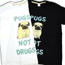 【PUGS NOT DRUGS】かわいいメッセージ プリント 半袖 Tシャツ 半袖 メンズ レディース ☆プリント 半袖 ロック Tシャ…