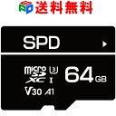 7年保証!4K動画録画 超高速R:100MB/s W:70MB/s 64GB SPD microSDXC U3 V30 CLASS10 A1対応 Nintendo Switch / OSMO POCKET / GoPro HERO 動作確認済 送料無料