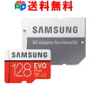 期間限定ポイント2倍!microSDXC 128GB SAMSUNG サムスン Class10 U3 4K対応 R:100MB/s W:90MB/s UHS-I EVO Plus SDア…